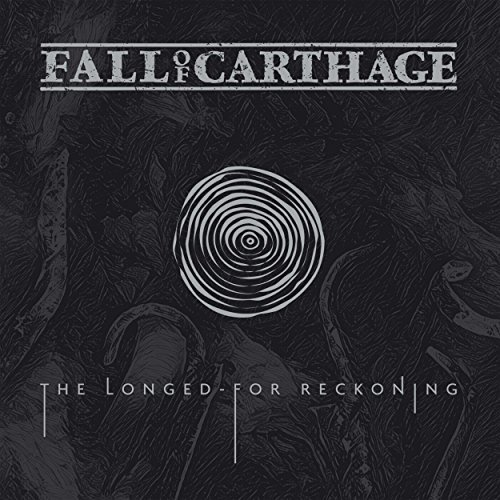 09 – Fall Of Carthage – The Longed-For Reckoning