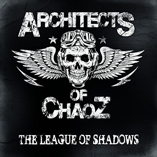 10 – Architects Of Chaoz – The League Of Shadows