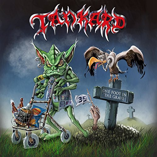 01 – Tankard – One Foot In The Grave