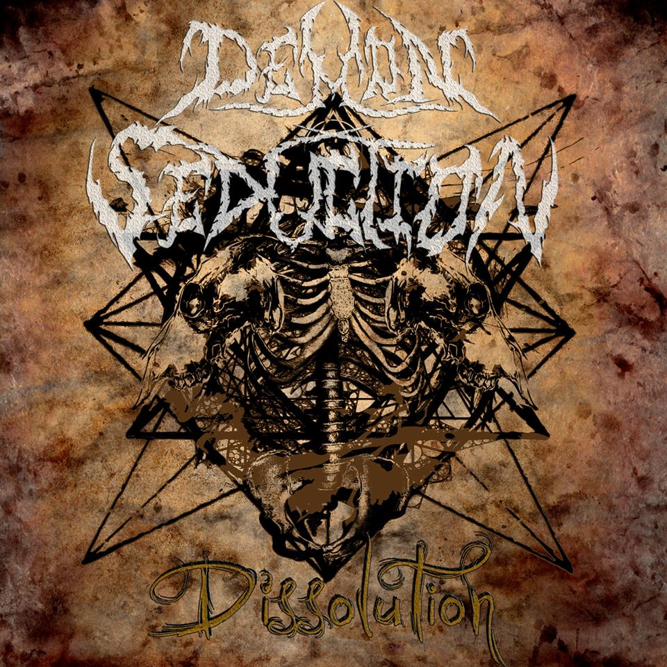 25 – Demon-Seduction – Dissolution